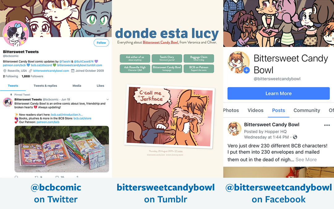 @bcbcomic on Twitter, bittersweetcandybowl.tumblr.com and Bittersweet Candy Bowl on Facebook